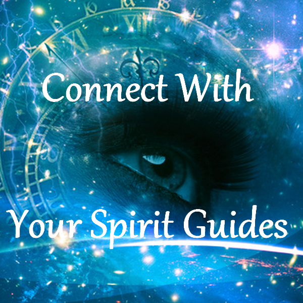Connect With Your Spirit Guides Guided Meditation ...