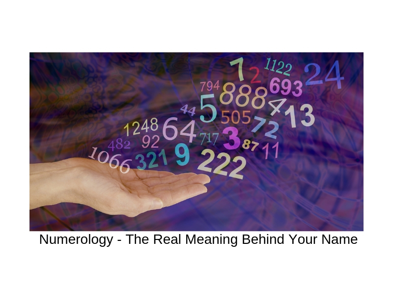 Numerology - The Real Meaning Behind Your Name