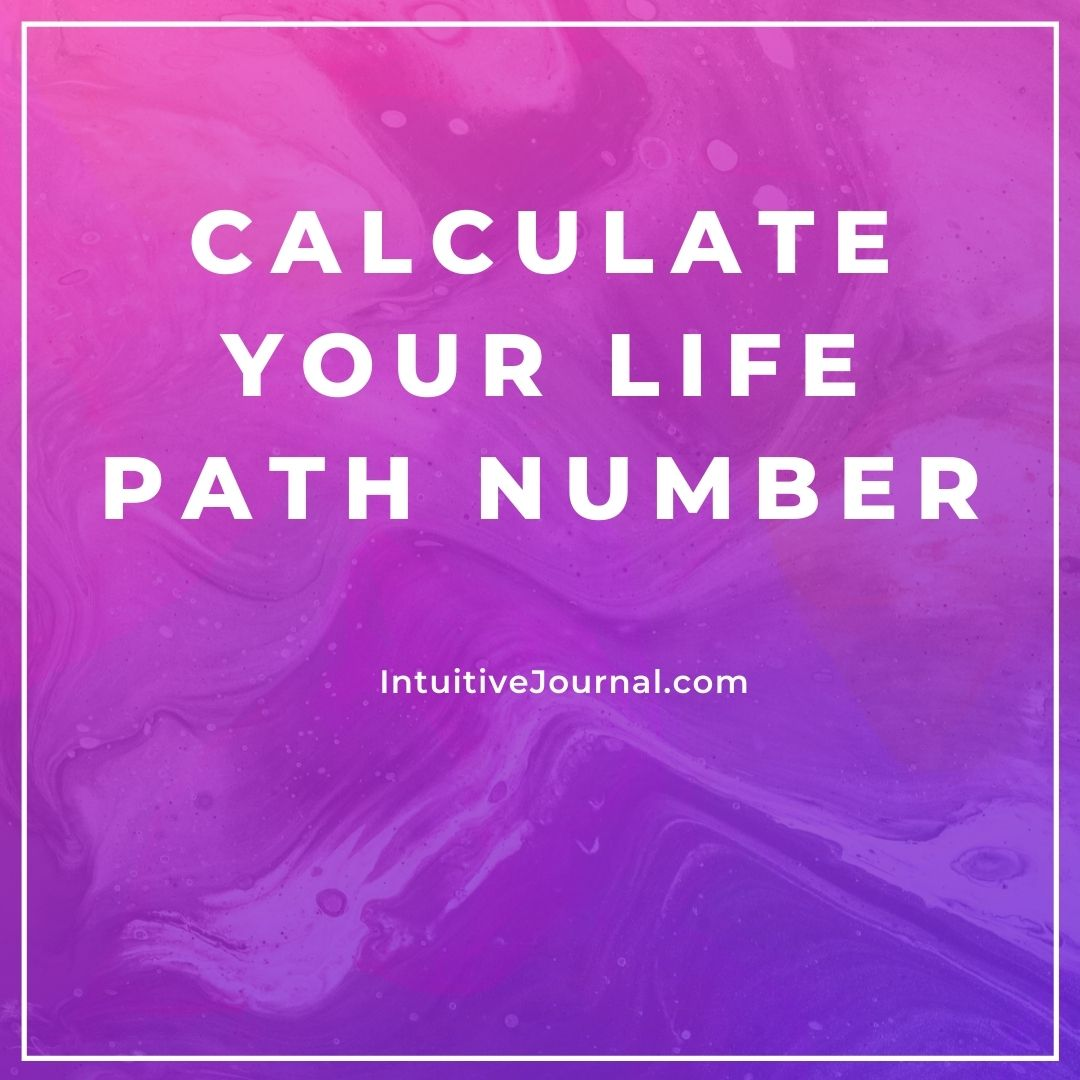 Calculate Your Life Path Number