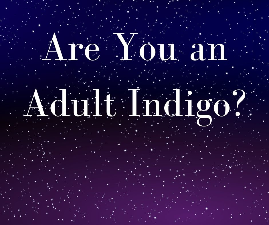 Are You an Adult Indigo?