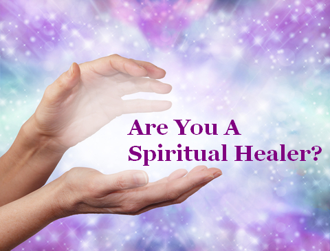 Are You A Healer? Traits of A Spiritual Healer | Intuitive
