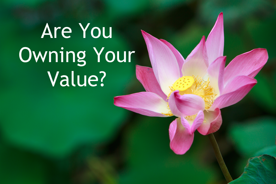 owning your value