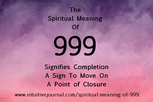 Spiritual Meaning of 999 | Intuitive Journal: Angel Number 999