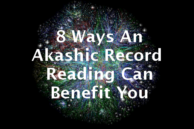 8 Ways An Akashic Record Reading Can Benefit You