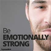 be emotionally strong