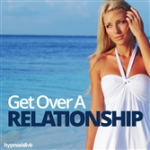 get over a relationship