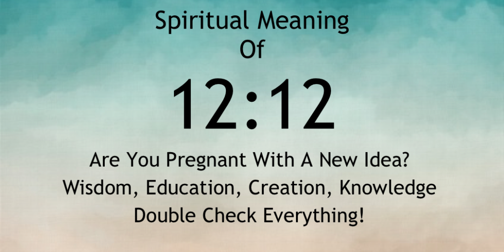 The spiritual meaning of 1212
