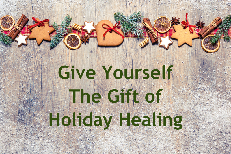 The Gift of Holiday Healing