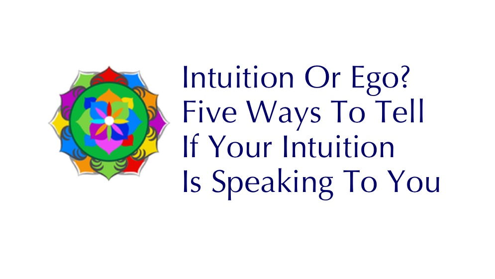 Intuition or Ego